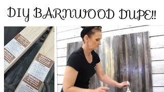 DIY Barnwood DUPE Stain Effect EASY!!!!!