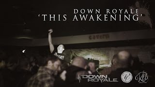 Down Royale - This Awakening | Official Video