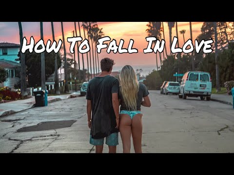 HOW TO FALL IN LOVE IN 2018 (cinematic lifestyle travel video)