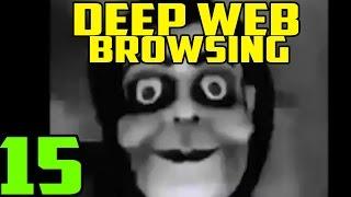 CREEPIEST VIDEO!?! - Deep Web Exploration 15