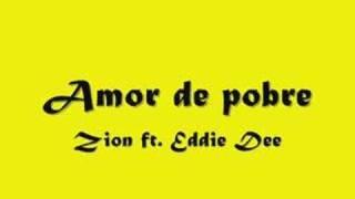 Amor de pobre - Zion y Eddie Dee