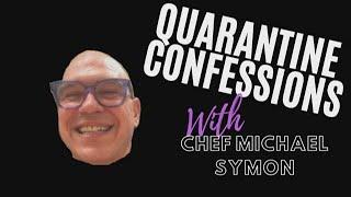 Quarantine Confessions With Chef Michael Symon