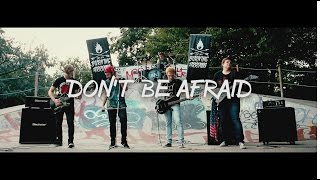 Burning Arrows - Don't Be Afraid (Official Music Video)