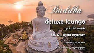 Buddha Deluxe Lounge - No.40 Mystic Daydream, HD, 2018, mystic bar & buddha sounds