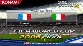 PES 5 | FIFA WC 2006 Final [France vs Italy]