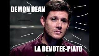 DEAN WINCHESTER//LA DEVOTE