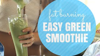 Green smoothie of fast metabolism and fat loss most popular videos fat burning foods green smoothie recipe for weight loss fandeluxe Choice Image