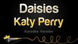 Katy Perry - Daisies (Karaoke Version)