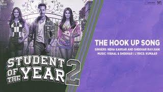 The Hook Up Song - Neha Kakkar & Shekhar Ravjiani - SOTY 2