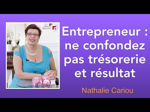 Entrepreneur ne confondez pas trésorerie et résultat