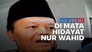 Ini yang Dipelajari Wakil Ketua MPR Hidayat Nur Wahid dari Gus Sholah
