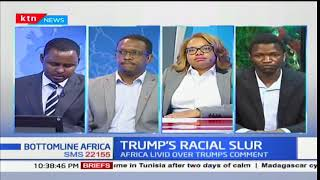 Bottomline Africa - 15th January 2018 - [Part 2] - Discussing Trump's Racial Slur