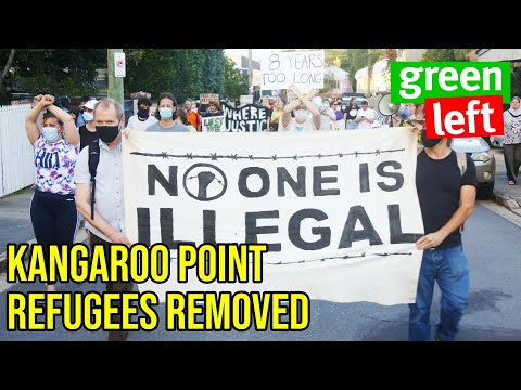 Kangaroo Point refugees FORCIBLY removed
