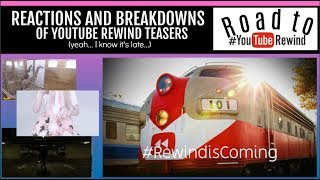 Reaction and Breakdowns of #YouTubeRewind Teasers | The Road to #YouTubeRewind 2017 PART 4