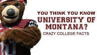 University of Montana: Facts