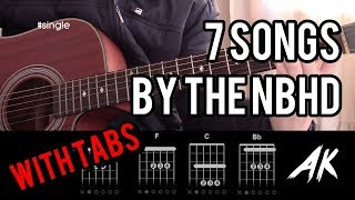 HOW TO PLAY 7 SONGS BY THE NEIGHBOURHOOD with tabs - Guitar Lesson