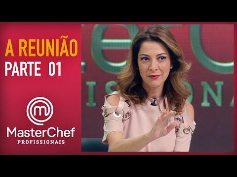 MASTERCHEF PROFISSIONAIS (20/12/2016) | A REUNIÃO | PARTE 1 | TEMP 01