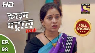 Crime Patrol Satark Season 2 - Ep 98 - Full Episode - 27th November, 2019