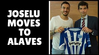 Official: Joselu joins Alaves