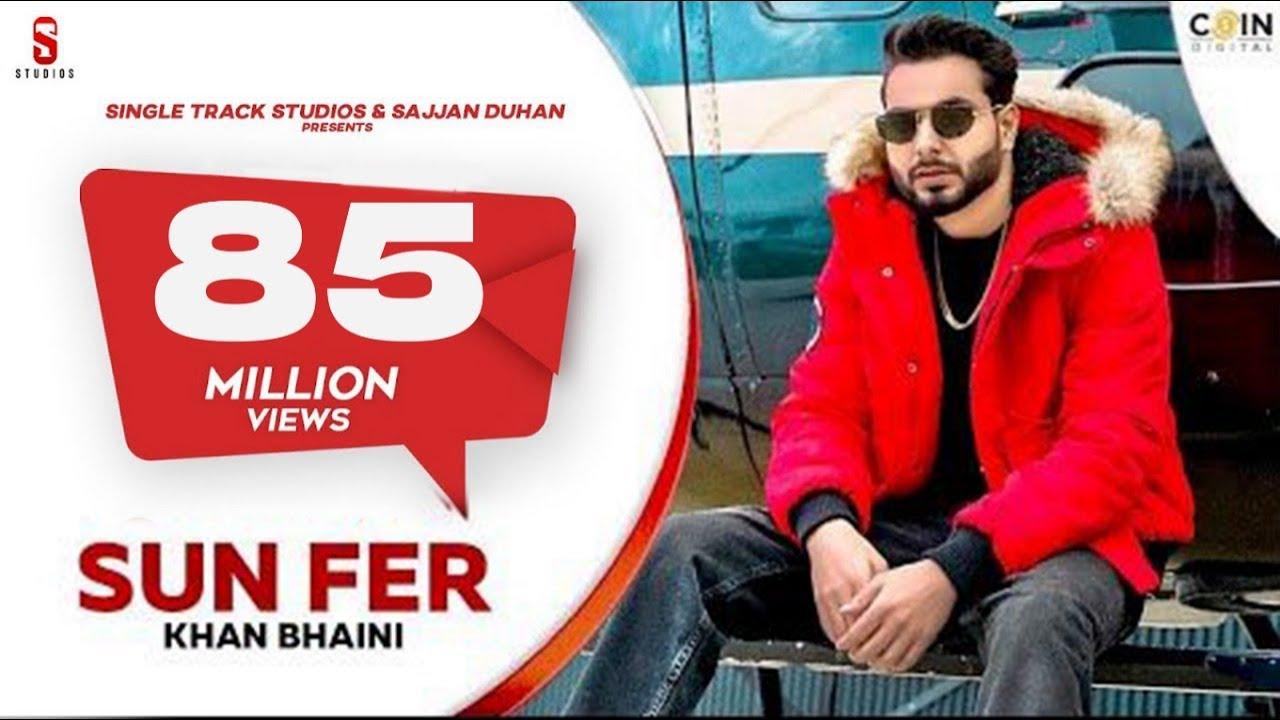 Sun Fer Lyrics - Khan Bhaini Full Song Lyrics |Desi Crew Sukh Sanghera | Lyricworld