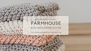 How To Knit A Farmhouse Kitchen Dishcloth | Knit Dishcloth For Beginners
