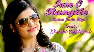 Tune O Rangeele Female Cover Version Lata Mangeshkar Hema Malini Ft Khushi Bakliwal