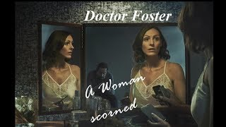 Picture of a TV show: Doctor Foster: A Woman Scorned