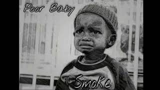Smoke - Poor Baby