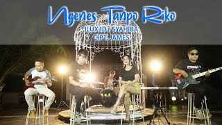 SYAHIBA feat ILUX - NGENES TANPO RIKO (OFFICIAL VIDEO)