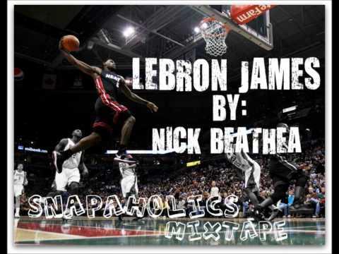 LeBron James- Nick Beathea