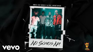 No Somos Ná (Audio) - Bryant Myers (Video)