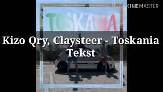 Kizo Qry & Claysteer   TOSKANIA + Tekst