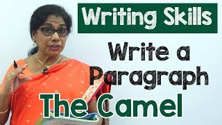 How to Write a Paragraph about The Camel in English | Composition Writing  | Reading Skills