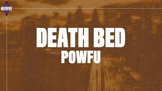 "Powfu - Death Bed (Lyrics) ""dont stay away for too long"""