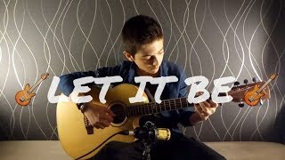 Let It Be (The Beatles) [Fingerstyle Gitar&Hikayesi]