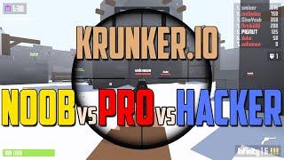 Krunker.io - NOOB vs PRO vs HACKER in Krunkerio (Unlimited Ammo,ESP,Aimbot,No Recoil,Wall Hack)