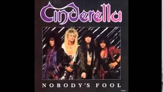 Cinderella- nobodys fool (no guitars)