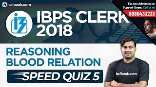 IBPS Clerk 2018 | Blood Relation for Clerk Prelims | Reasoning Speed Quiz 5 | Shyam Sir