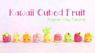 Kawaii Cubed Fruit Charms│9 in 1 Polymer Clay Tutorial