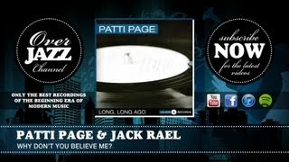 Patti Page & Jack Rael - Why Don't You Believe Me