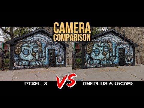 Pixel 3 vs OnePlus 6 with Google Camera Port Camera