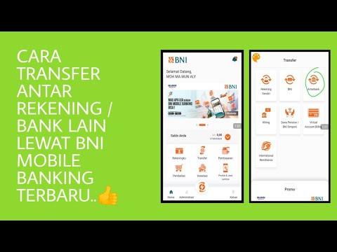 CARA TRANSFER ANTAR REKENING / BANK LAIN LEWAT BNI MOBILE BANKING TERBARU 2019