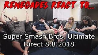 Renegades React to... Super Smash Bros. Ultimate Direct 8.8.2018