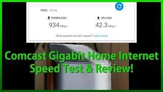 Comcast/Xfinity Gigabit Home Internet Speed Test & Review!