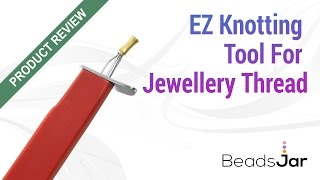 [Product Review] EZ Knotting Tool