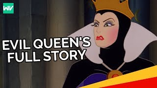 The Evil Queens Full Story: Discovering Disneys First Villain!