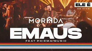 EMAÚS | MORADA FEAT. POIEMA MUSIC (CLIPE OFICIAL)