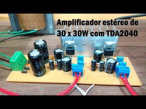 Montagem de Amplificador com TDA2040 Parte 1