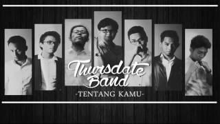 Thursdate Band  Tentang Kamu Official Lyrics Video