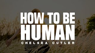 Chelsea Cutler   How To Be Human (Lyrics)